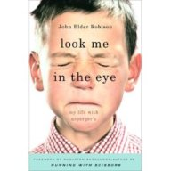 look-me-in-the-eye-by-john-robison-re-sept-25.jpg