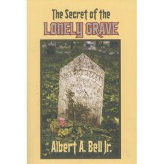 secrets-of-a-lonely-grave-by-albert-bell-jr.jpg