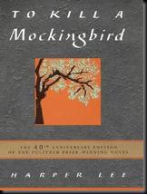 To Kill a Mockingbird by Harper Lee *(hardcover anniv. ed)