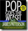 Pop Goes the Weasel by James Patterson (Cross series #5)