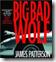 Big Bad Wolf by James Patterson (Alex Cross novel)