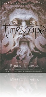Timescape by Robert Liparulo (book 4 YA series)