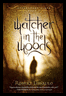 Watcher in the Woords (book 2)