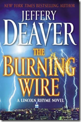 The Burning Wire by Jeffery Deaver *A Lincoln Rhyme Novel*