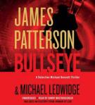 Bullseye by James Patterson & Michael Ledwidge *(Audio)