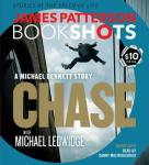 Chase by James Patterson & Michael Ledwidge *(BookShots – Audio)